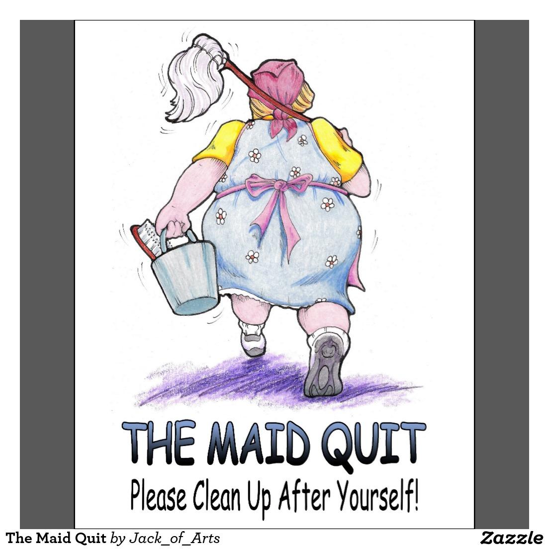 the_maid_quit_poster-r495456f5e5144d5eb29e4af3e17c2cf4_i3cxh_8byvr_1024